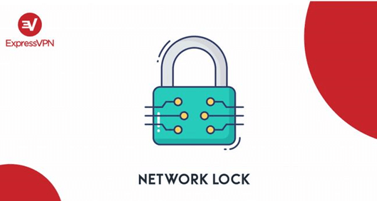 How Does ExpressVPN Network Lock Works?